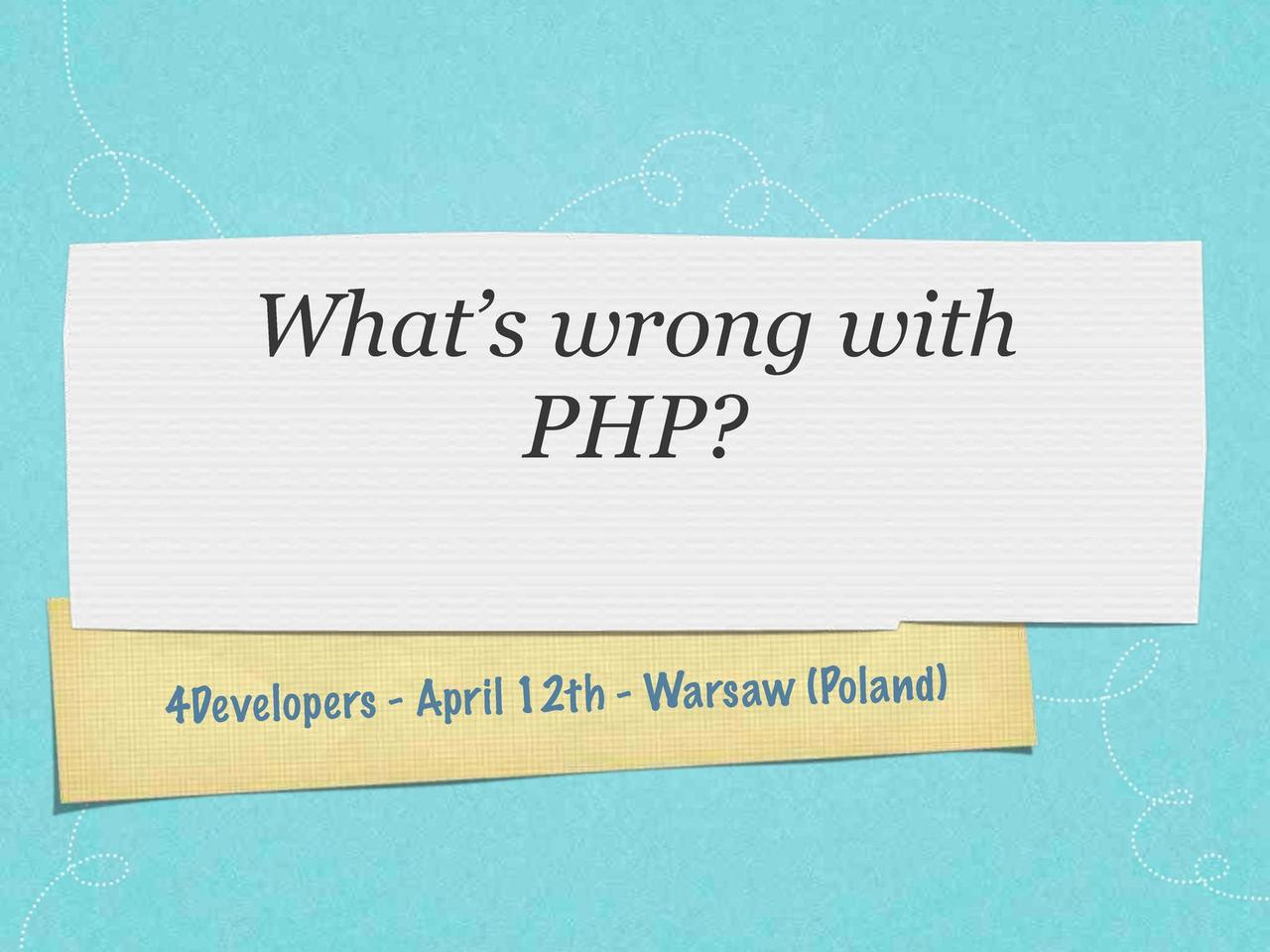 What's wrong with PHP?