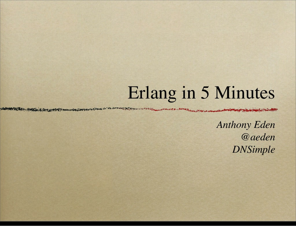 Erlang in 5 Minutes