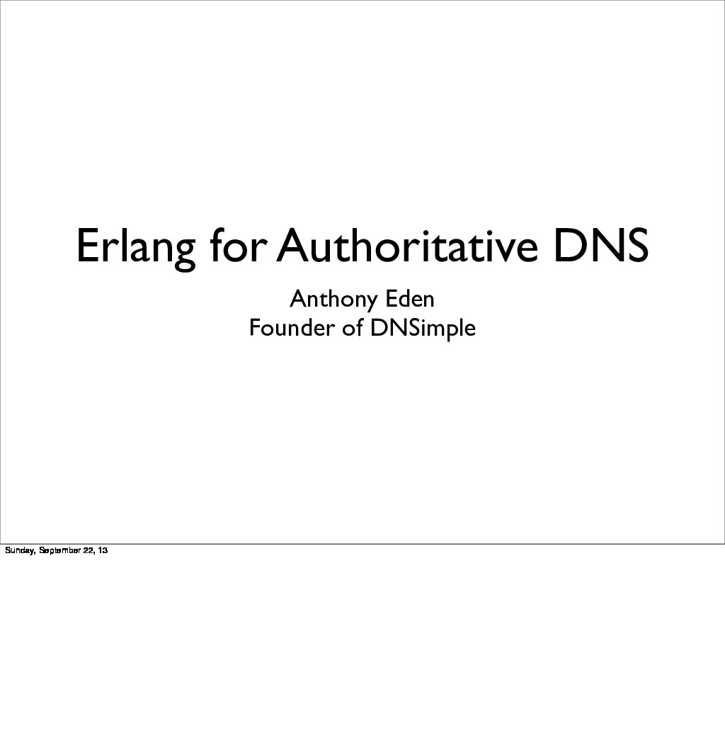 Erlang for Authoritative DNS