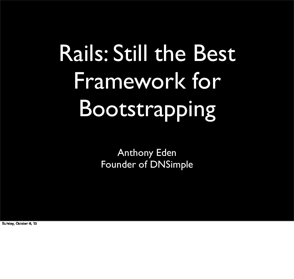 Rails - Still the Best Framework for Bootstrapping
