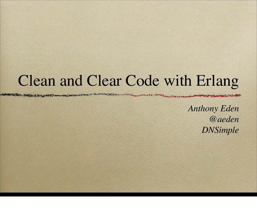 Clean and Clear Code with Erlang