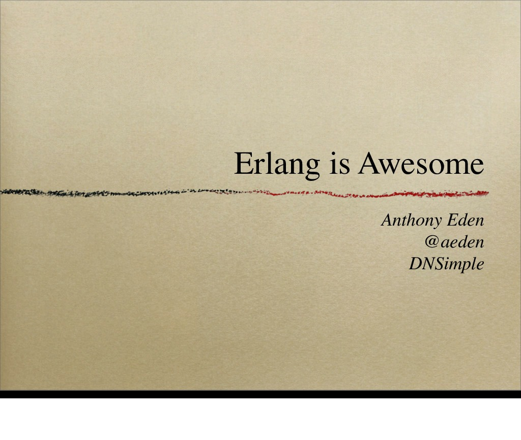 Erlang is Awesome