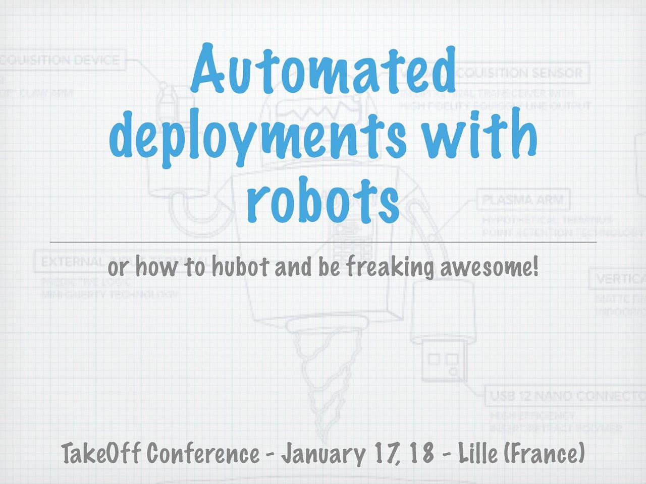 Automated deployments with robots