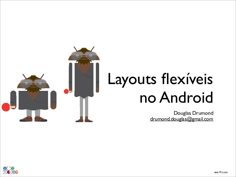 Layouts Flexíveis no Android