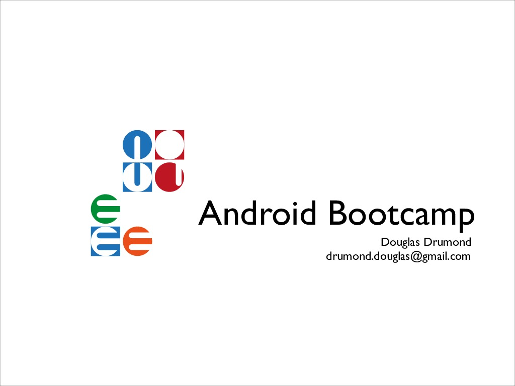 [Android Dev Camp] Android Bootcamp