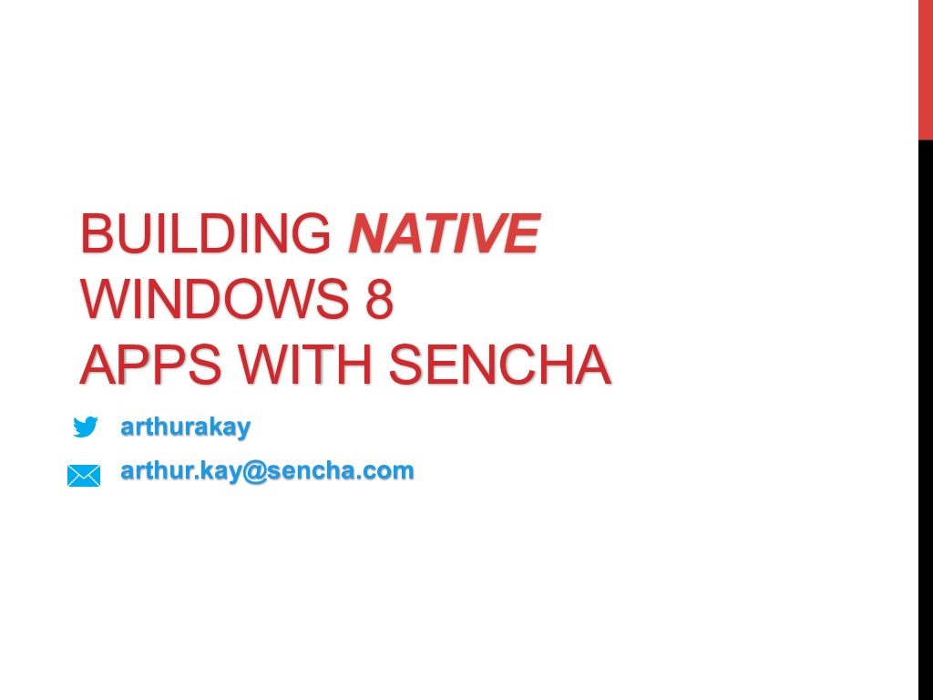 Building Native Windows 8 Apps with Sencha