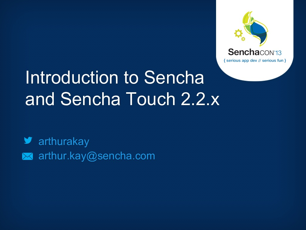 Introduction to Sencha and Sencha Touch 2.2.x
