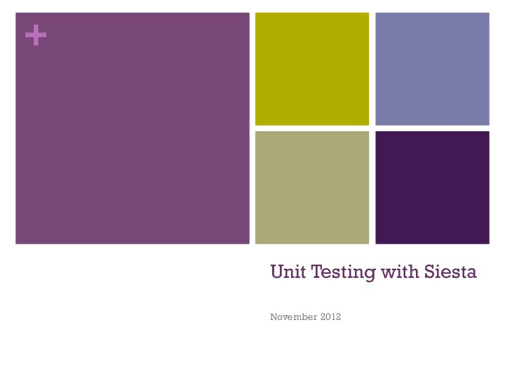 Unit Testing with Siesta