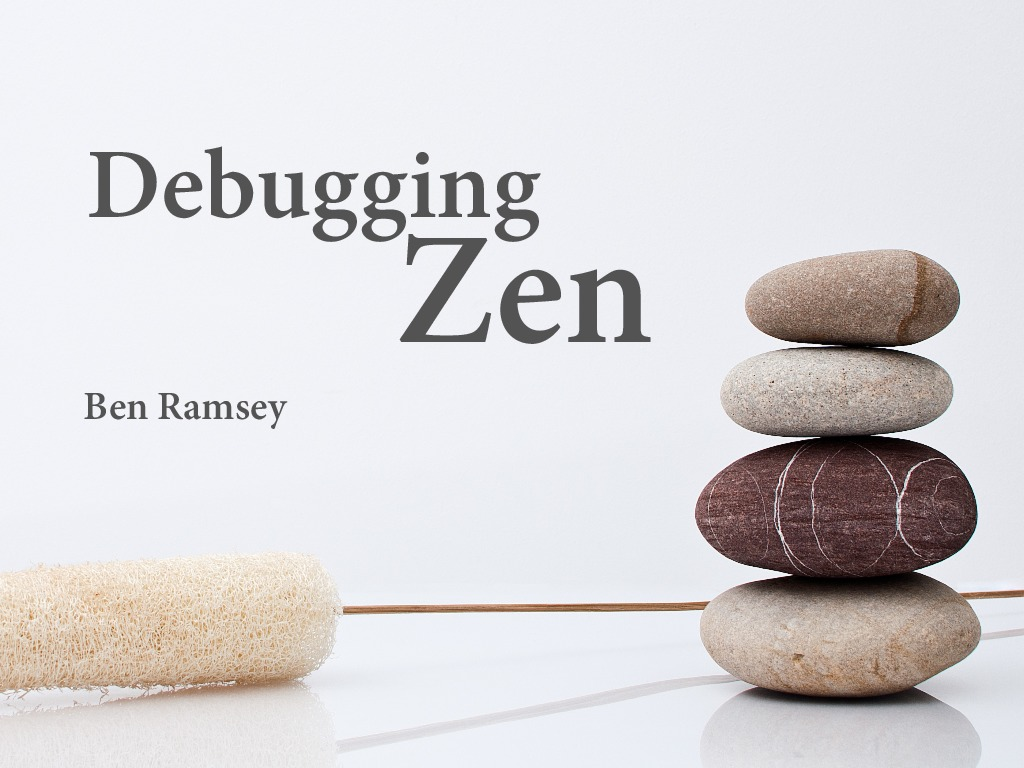 Debugging Zen (Madison PHP 2014)