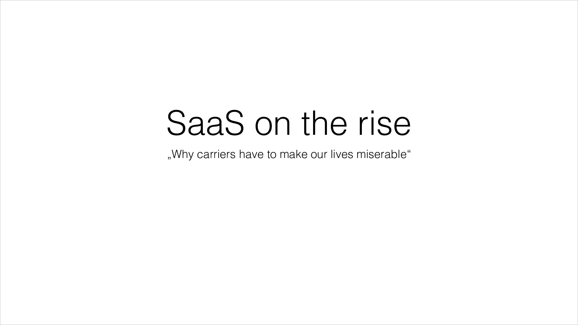 SaaS on the rise or