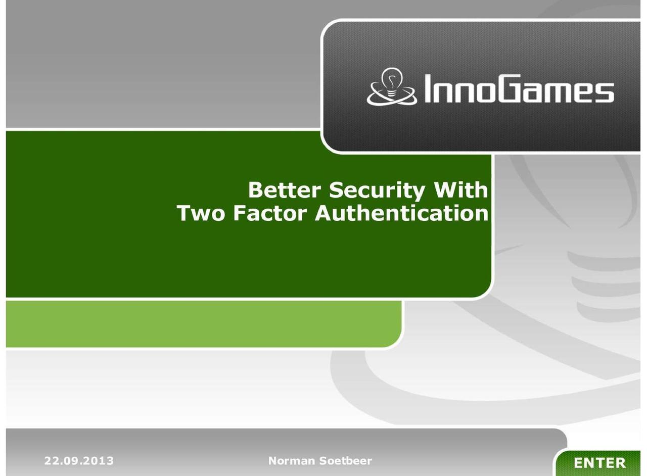 Better Security with Two Factor Authentication