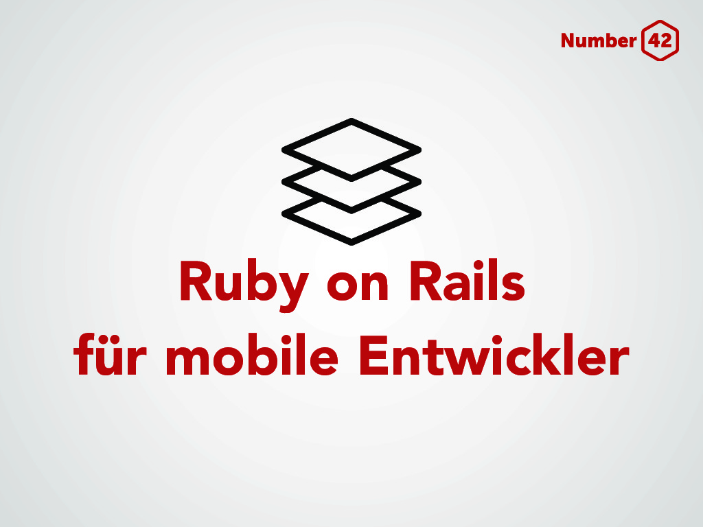 Ruby on Rails for mobile developers