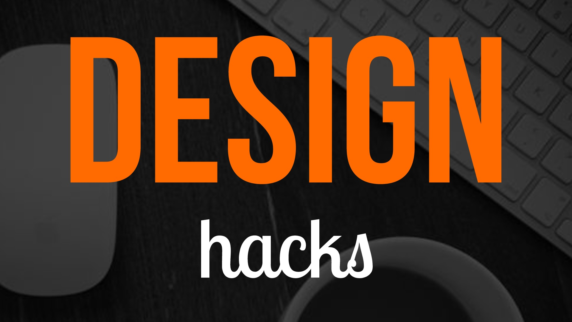 Design Hacks for Developers