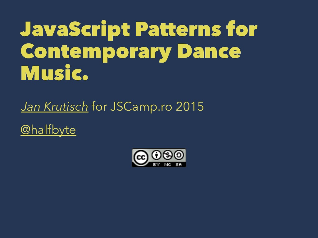 JavaScript patterns for contemporary dance music (early 2015 edition)