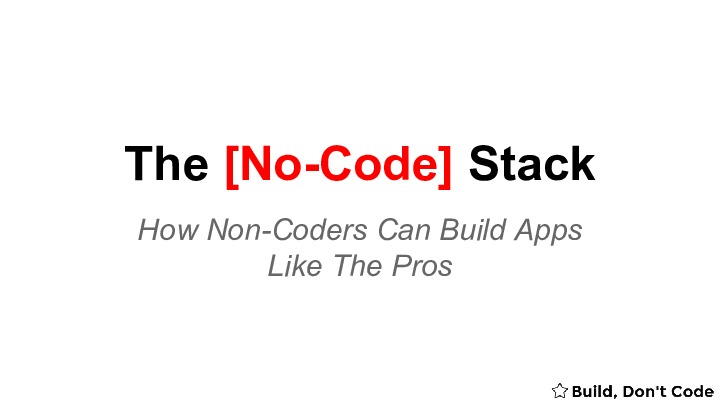 The No-Code Stack