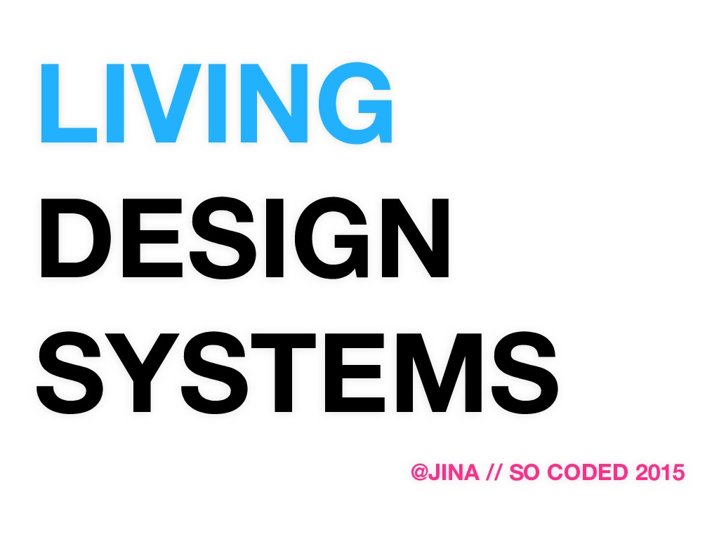 Living Design Systems for So Coded