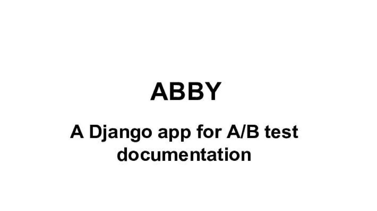 ABBY - A Django app for A/B test documentation