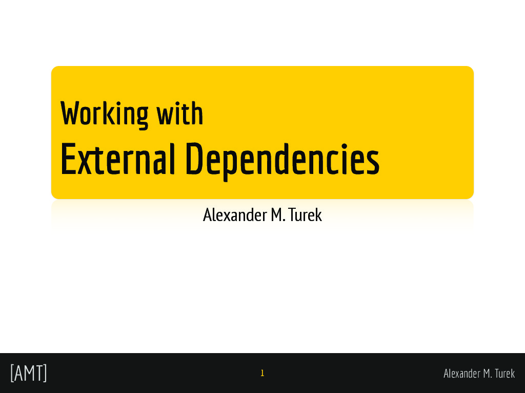 Development with External Dependencies