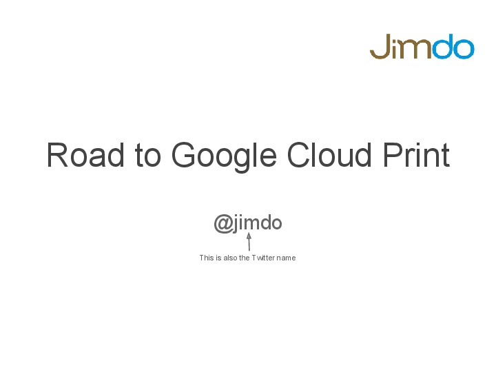 Road to Google Cloud Print