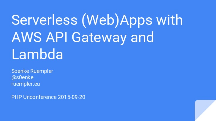 Serverless (Web)Apps with AWS API Gateway and Lambda