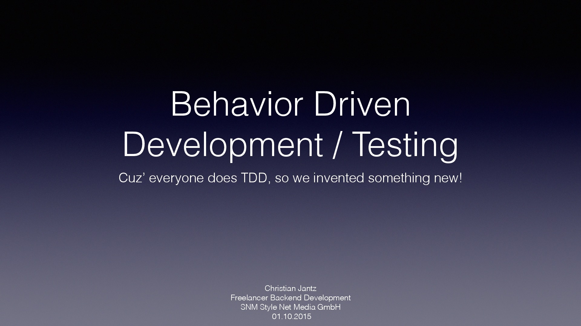 Behavior Driven Development & Testing