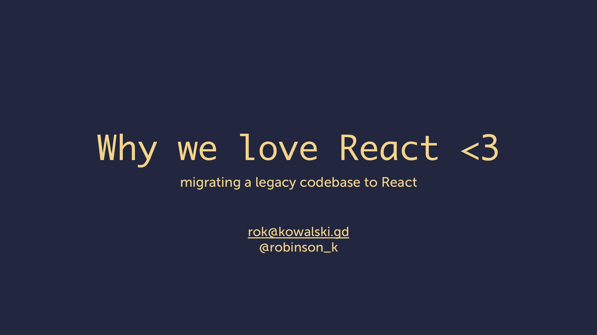 Why we love React <3 - migrating a legacy codebase to React