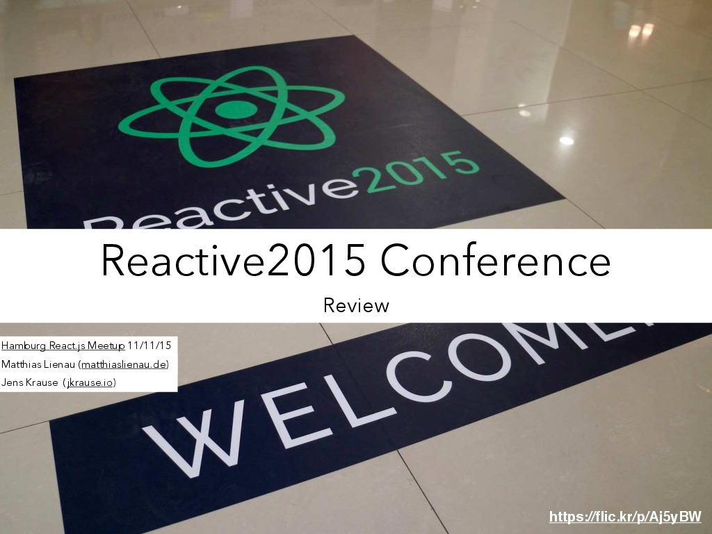 Review of Reactive2015 Conference (Hamburg ReactJS Meetup)