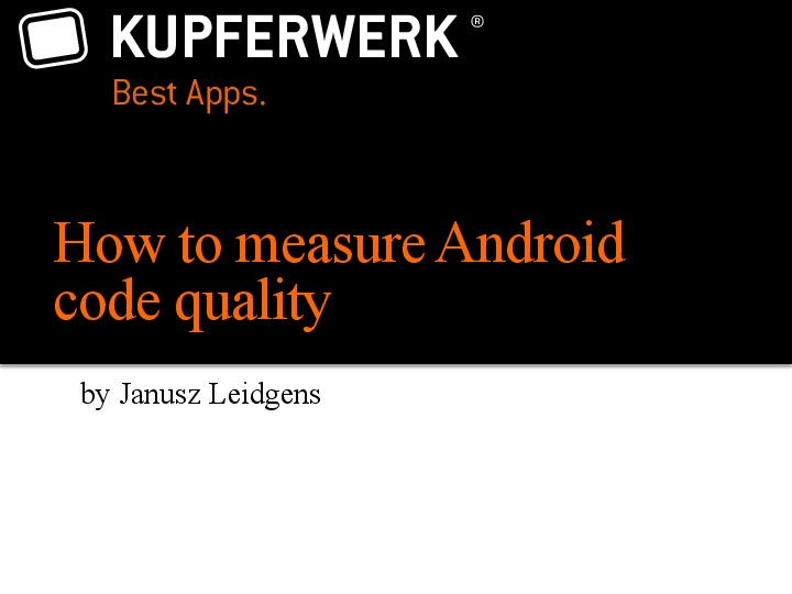 How to measure Android code quality