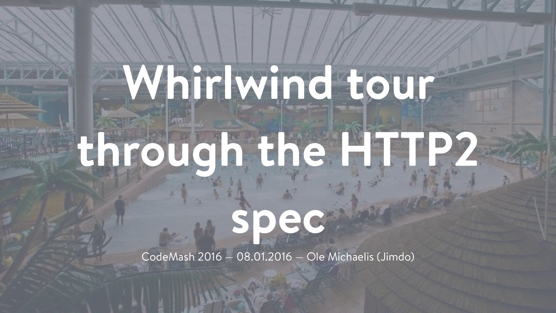 Whirlwind tour through the HTTP2 spec