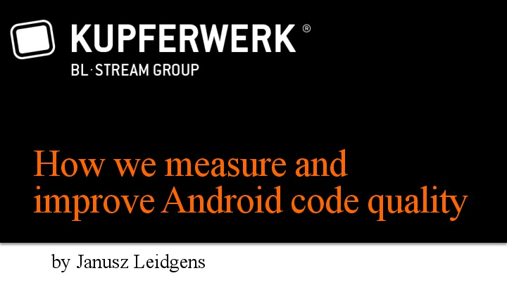 How we measure and improve Android code quality