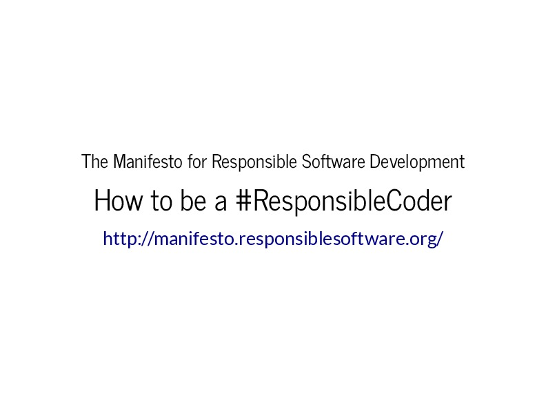 The Manifesto for Responsible Software Development