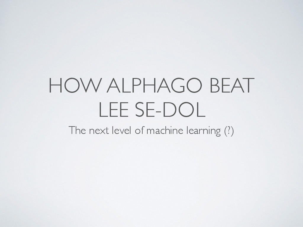 How AlphaGo beat Lee Sedol