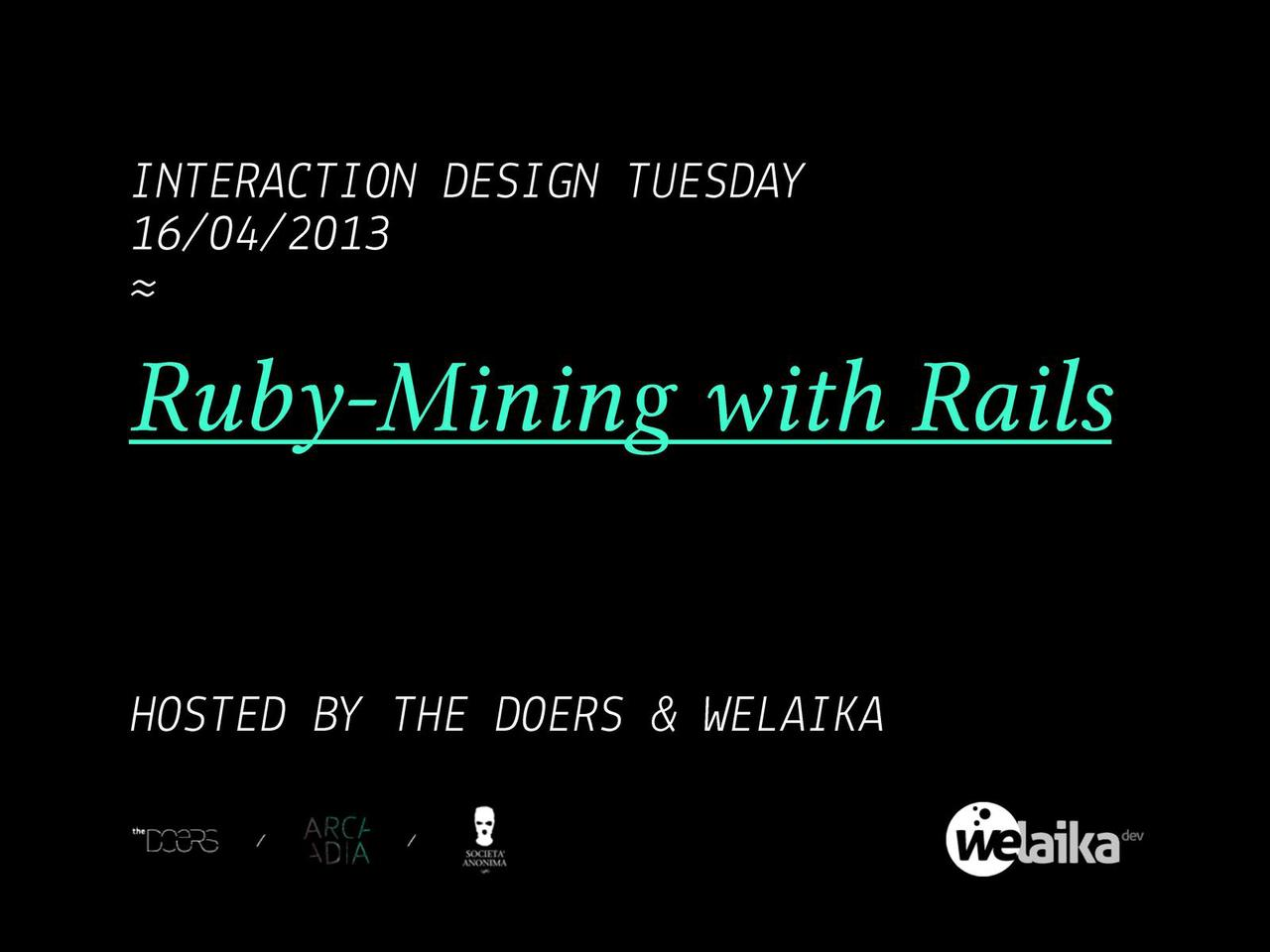 Ruby mining with Rails