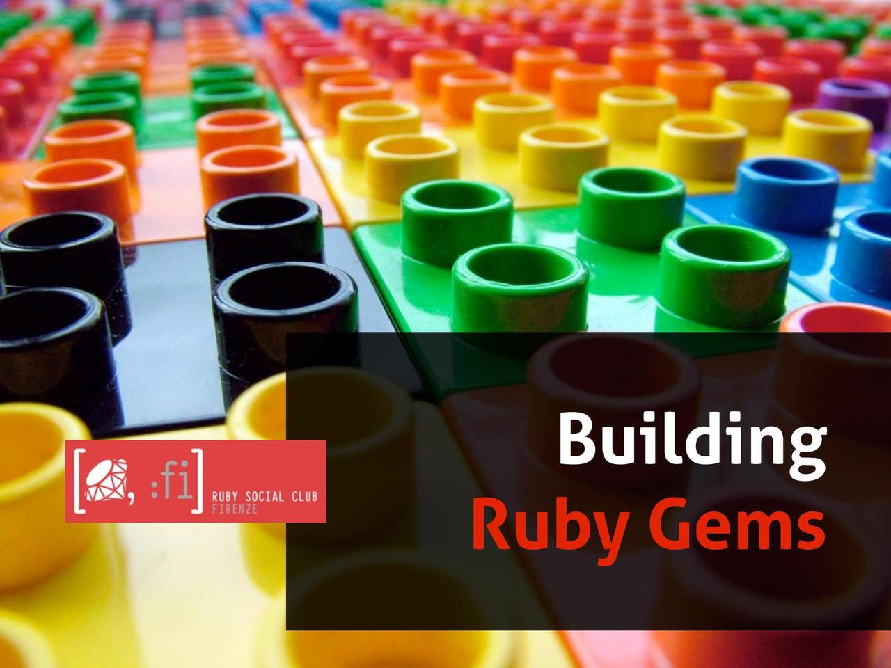 Building Ruby gems