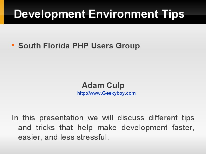 Development Environment Tips