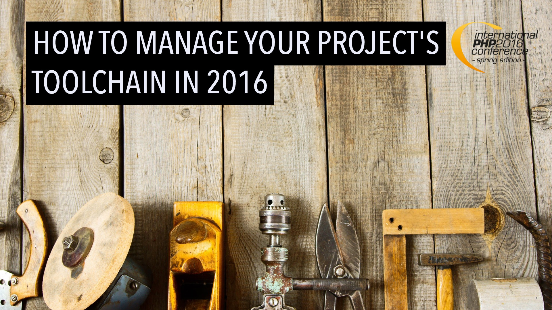 How to manage your project's toolchain in 2016