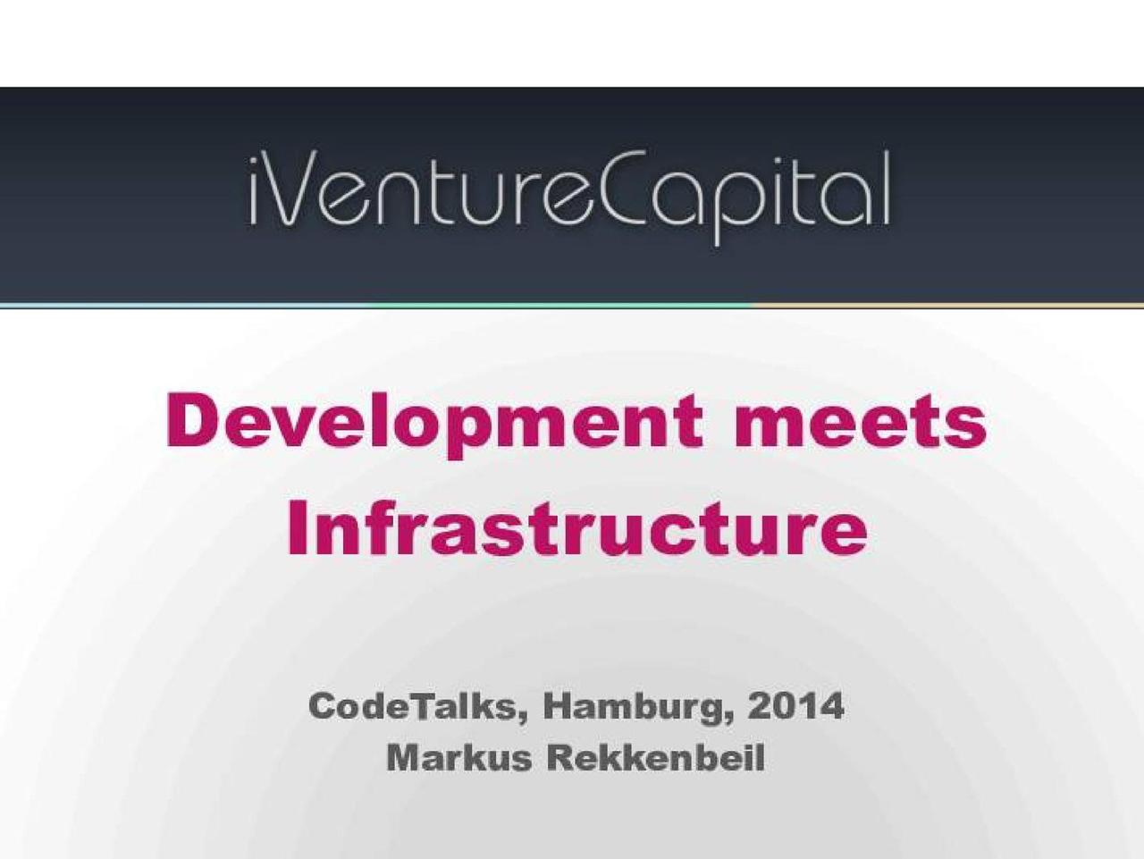 Code.Talks 2014 - Development Meets Infrastructure