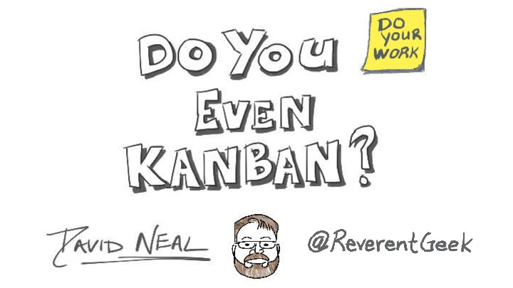 Do you even Kanban?