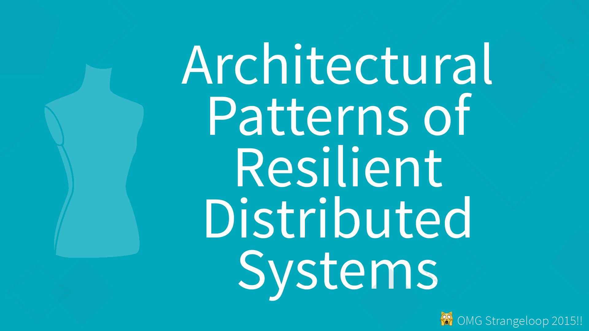 Architectural Patterns of Resilient Distributed Systems
