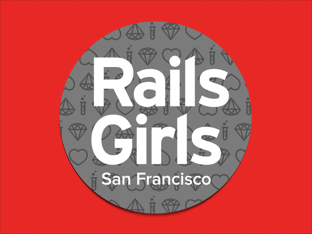 Rails Girls SF - An Introduction to Databases
