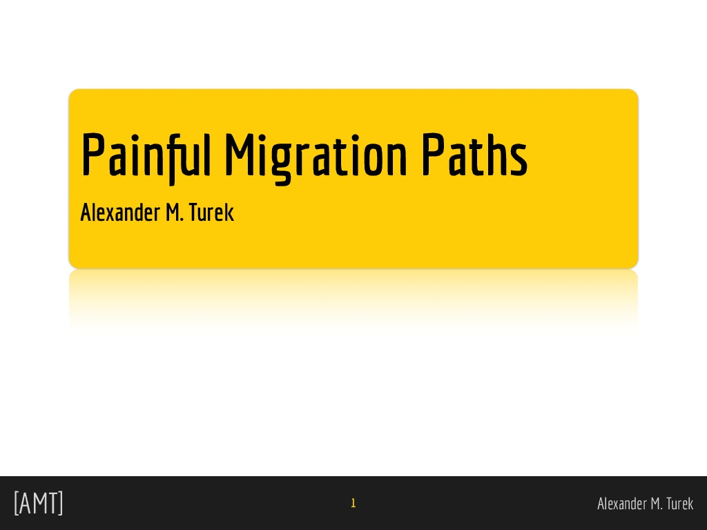 Painful Migration Paths