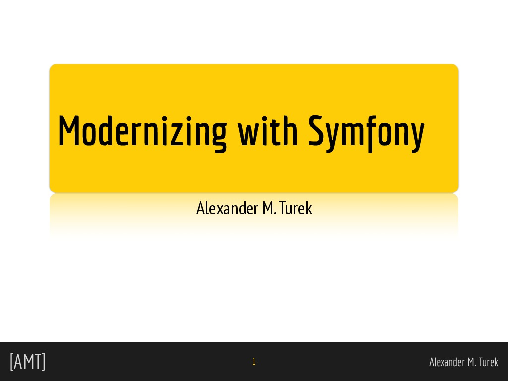 Modernizing with Symfony