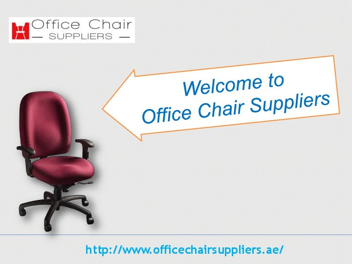 A decent Office Chair Suppliers in UAE