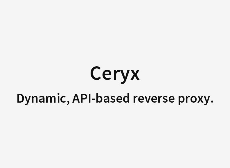 Ceryx - San Francisco API Meetup
