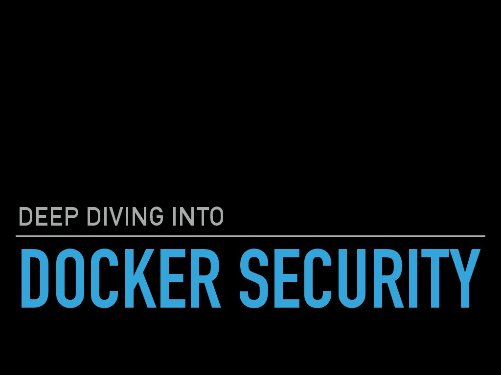 Docker Security Internals