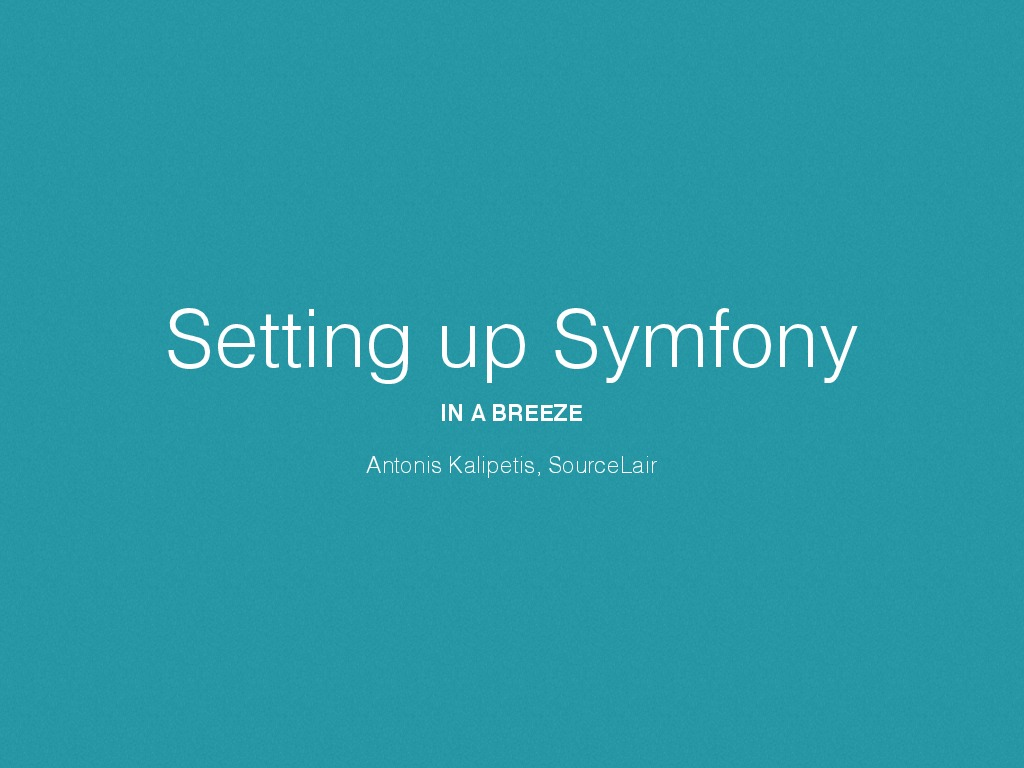 Setting up Symfony in a Breeze