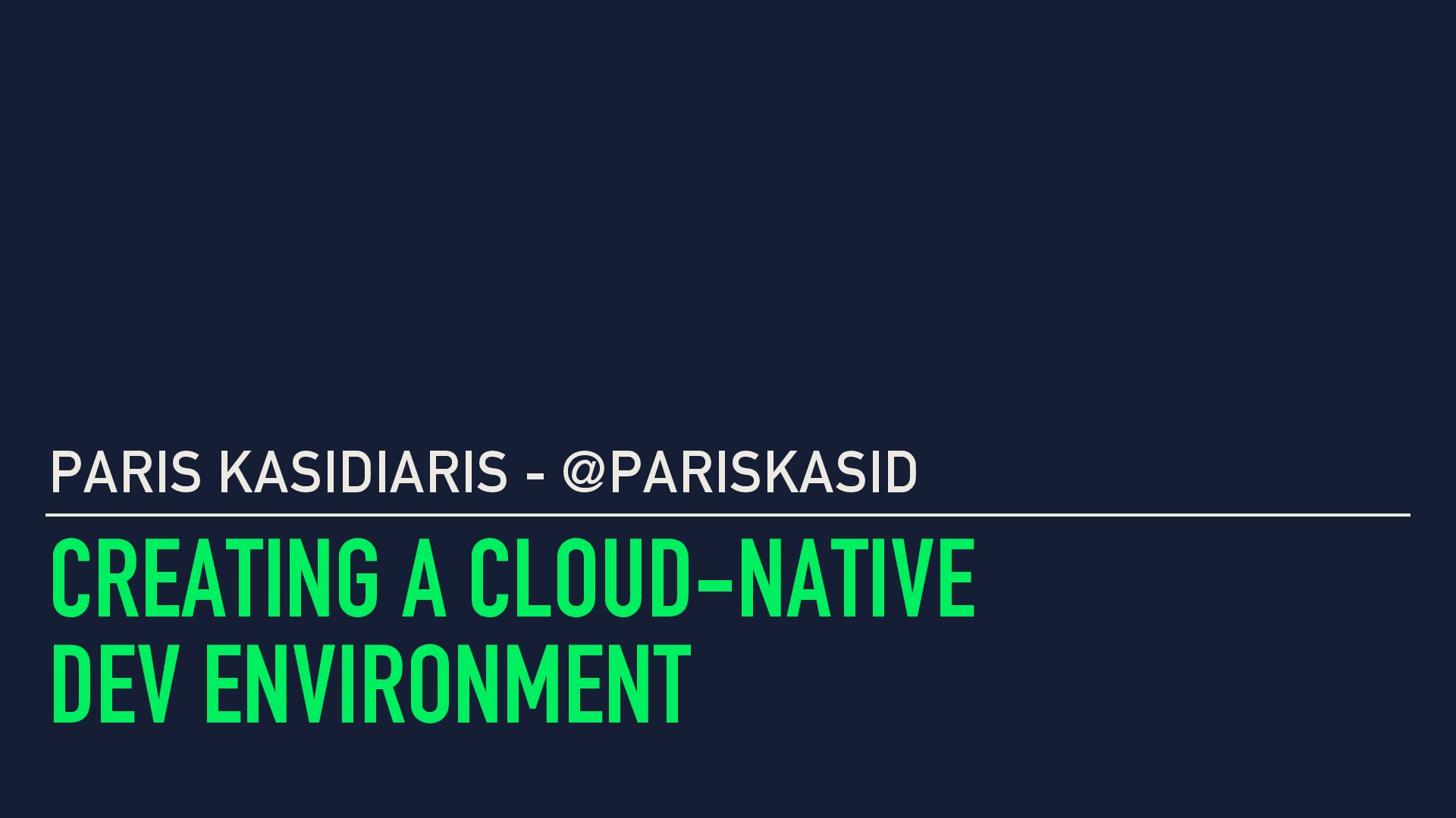 Creating a cloud-native dev environment