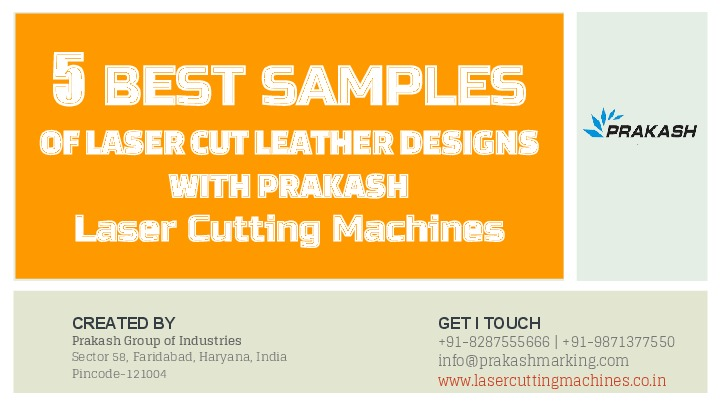 5 Best Samples of Laser Cut Leather Designs with Prkash Laser Cutting Mach