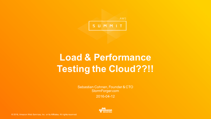 Load & Performance Testing the Cloud??!!