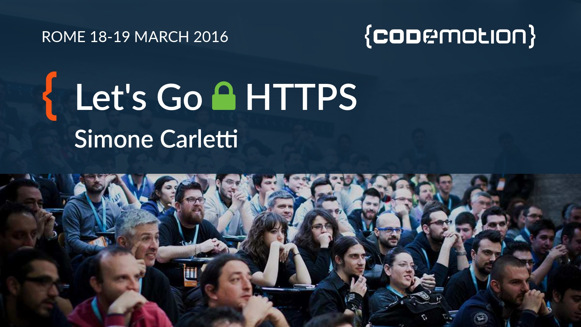 Let's go HTTPS (Codemotion Rome 2016)
